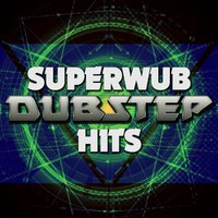 Superwub: Dubstep Hits — сборник