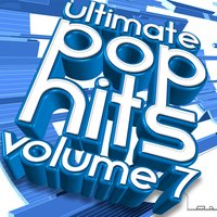 Ultimate Pop Hits, Vol. 7 — Maria Levinson, Nate Robinson, Curtis Williamson