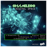 Digital Space — Shameless