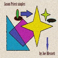 Jason Priest Singles — Joe Blessett