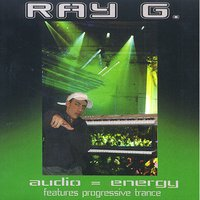 Audio = Energy — Ray G.1000
