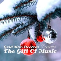 The Gift of Music (Gold Man Records Presents) — сборник