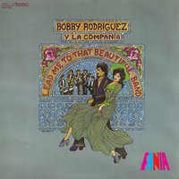 Lead Me to That Beautiful Band — Bobby Rodriguez y La Compania