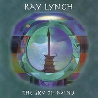 The Sky Of Mind — Ray Lynch