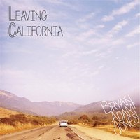 Leaving California EP — Bryan Adam Jones