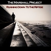 Running Down to the Riptide — The Marshall Project