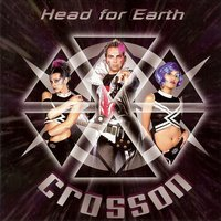 Head for Earth — Corsson