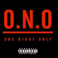 O.N.O (One Night Only) — Young Beatz