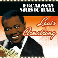 Broadway Music Hall - Louis Armstrong — Louis Armstrong
