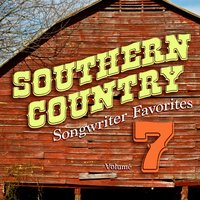Southern Country Songwriter Favorites, Vol. 7 — Hit Crew Masters