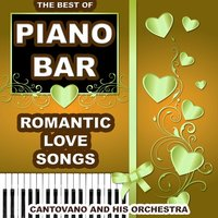 Piano Bar: The Best Of — Cantovano and His Orchestra