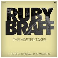 The Master Takes — Ruby Braff