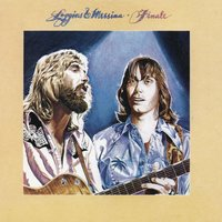 Finale — Kenny Loggins, Loggins & Messina, Jim Messina