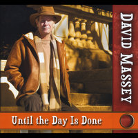 Until the Day Is Done — David Massey