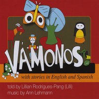 Vámonos with stories in English and Spanish — Lillian Rodrigues-Pang