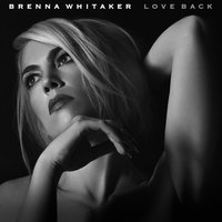 Love Back — Brenna Whitaker