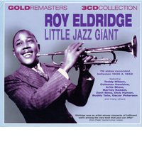 Little Jazz Giant — Roy Eldridge