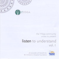 Listen To Understand, Vol. 1 — Yyoga Community