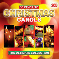 30 Favourite Christmas Carols - The Ultimate Collection — Ingrid DuMosch