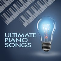 Ultimate Piano Songs — Piano Music Songs