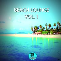 Beach Lounge, Vol. 1 — сборник