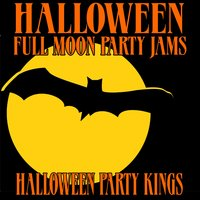 Halloween Full Moon Party Jams — Halloween Party Kings