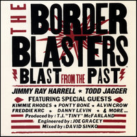 Blast From The Past — Border Blasters