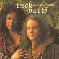 Paradise Found — Tuck & Patti