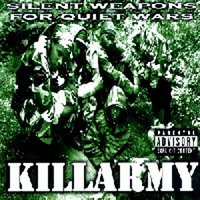 Silent Weapons For Quiet Wars — KIllarmy