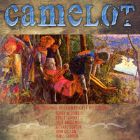 Camelot - An original Broadway Cast Recording — Julie Andrews