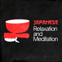 Japanese Relaxation and Meditation — Japanese Relaxation and Meditation