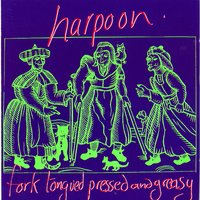 Fork Tongued Pressed and Greasy — Harpoon