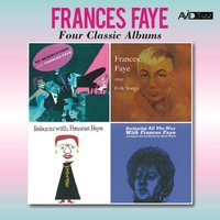 Four Classic Albums (No Reservations / Sings Folk Songs / Relaxin' with Frances Faye / Swinging All the Way) — Frances Faye