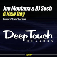 A New Day — Joe Montana, dj soch, Joe Montana & DJ Soch