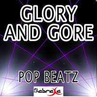 Glory and Gore - Tribute to Lorde — Pop beatz