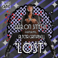 Lost (feat. Alicia Campbell) — Aaron Smith