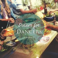 Dinner for Dancers, Vol. 1 — сборник