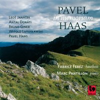 Janacek: Violin Sonata, JW VII/7 - Haas: Suite for Oboe and Piano, Op. 17 - Giner: Trois silences déchirés - Slawski: Epitaph - Dorati: Duo Concertante for Oboe And Piano — Antal Dorati, Леош Яначек, Witold Lutoslawski, Marc Pantillon, Pavel Haas, Bruno Giner, Fabrice Ferez