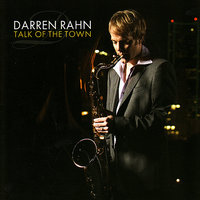 Talk of the Town — Darren Rahn