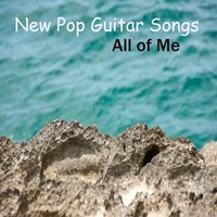 New Pop Guitar Songs: All of Me — The O'Neill Brothers Group