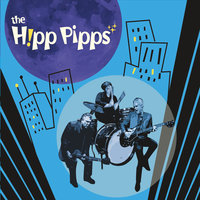 The Hipp Pipps — The Hipp Pipps