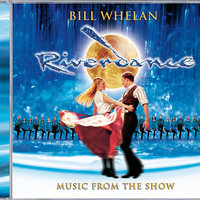 Riverdance — Bill Whelan
