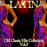 Latin: Old Classic Hits Collection, Vol.3 — сборник