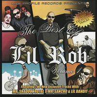 The Best of Lil Rob, Vol. 1 — Lil Rob