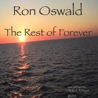 The Rest of Forever — Ron Oswald