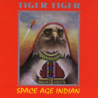 Space Age Indian — Tiger Tiger