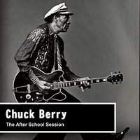 The After School Session — Chuck Berry