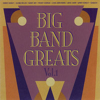 Big Band Greats Vol. 1 — сборник