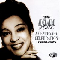 A Centenary Celebration — Adelaide Hall