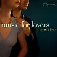 Music For Lovers — Horace Silver